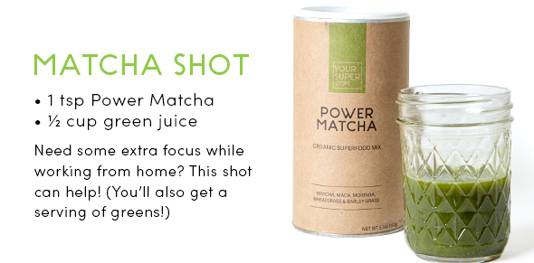 Your Super Power Matcha 6